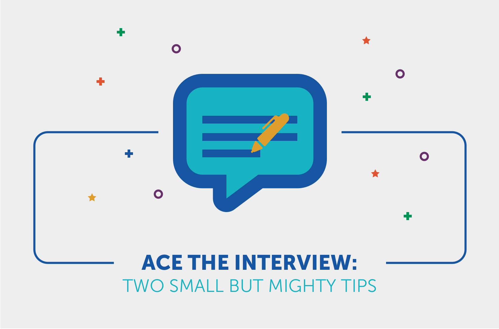 Ace the interview  two small but mighty tips v2